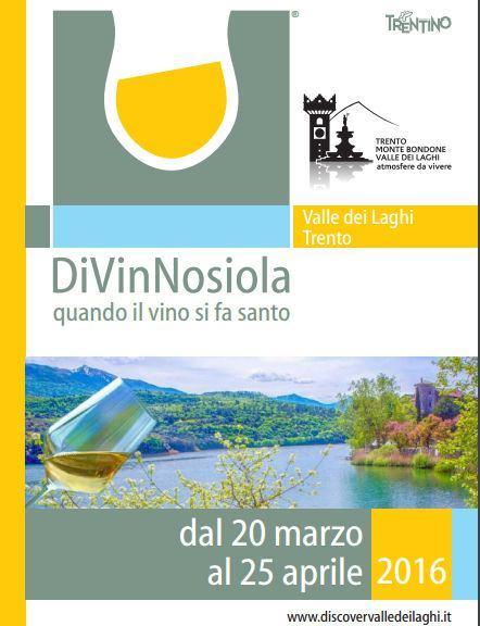 DiVinNosiola 2016 - quando il vino si fa santo
