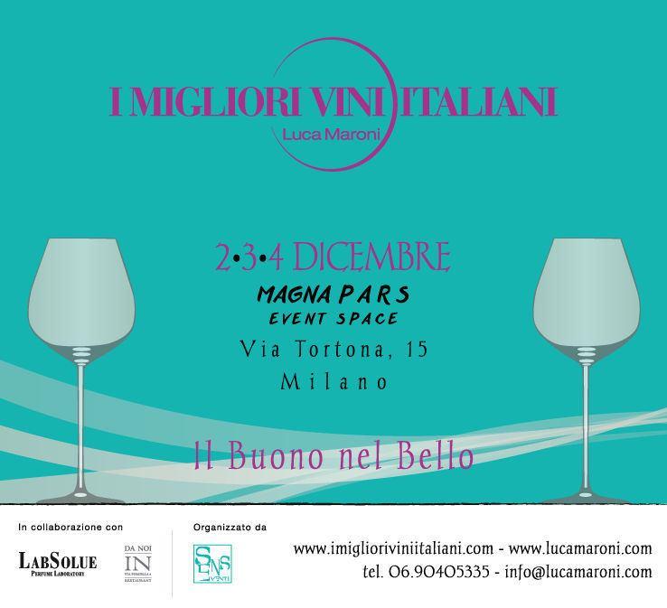 Migliori vini italiani 2016 milano itinerarinelgusto for Migliori mobilifici italiani