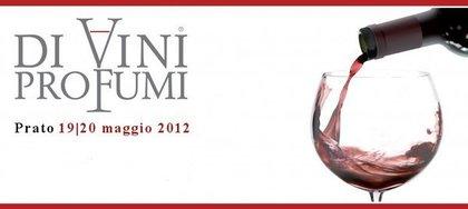 Di Vini Profumi 2012 a Prato