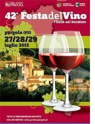 43esima Festa del vino a Pergola, Pesaro e Urbino
