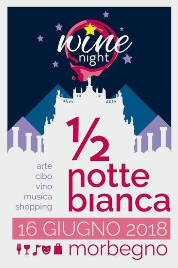 Mezzanotte Bianca e Wine Night - Morbegno