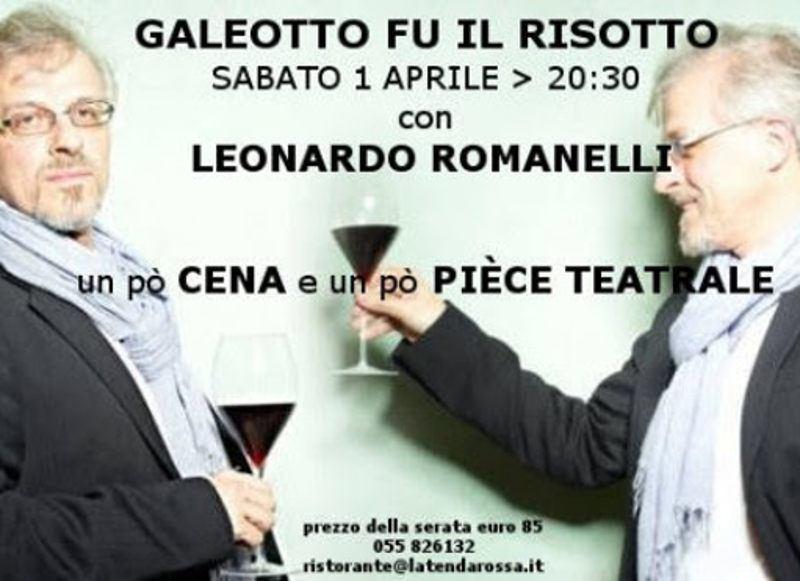 """""""Galeotto fu il risotto"""" con Leonardo Romanelli a Firenze"""