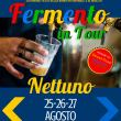 Fermento in Tour Nettuno 2017