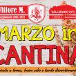 Marzo in Cantina a Vallerano (VT)